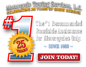 The #1 Recommended Roadside Assistance for Motorcycles Only. ~ Since 1988 ~